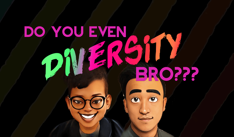 Do You Even Diversity, Bro? EP1 … Is y'all a pronoun? Pronouns for Dummies!